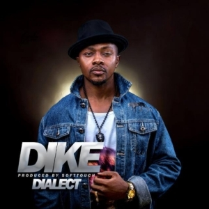 Dialect - Dike (Prod. By Soft Touch)